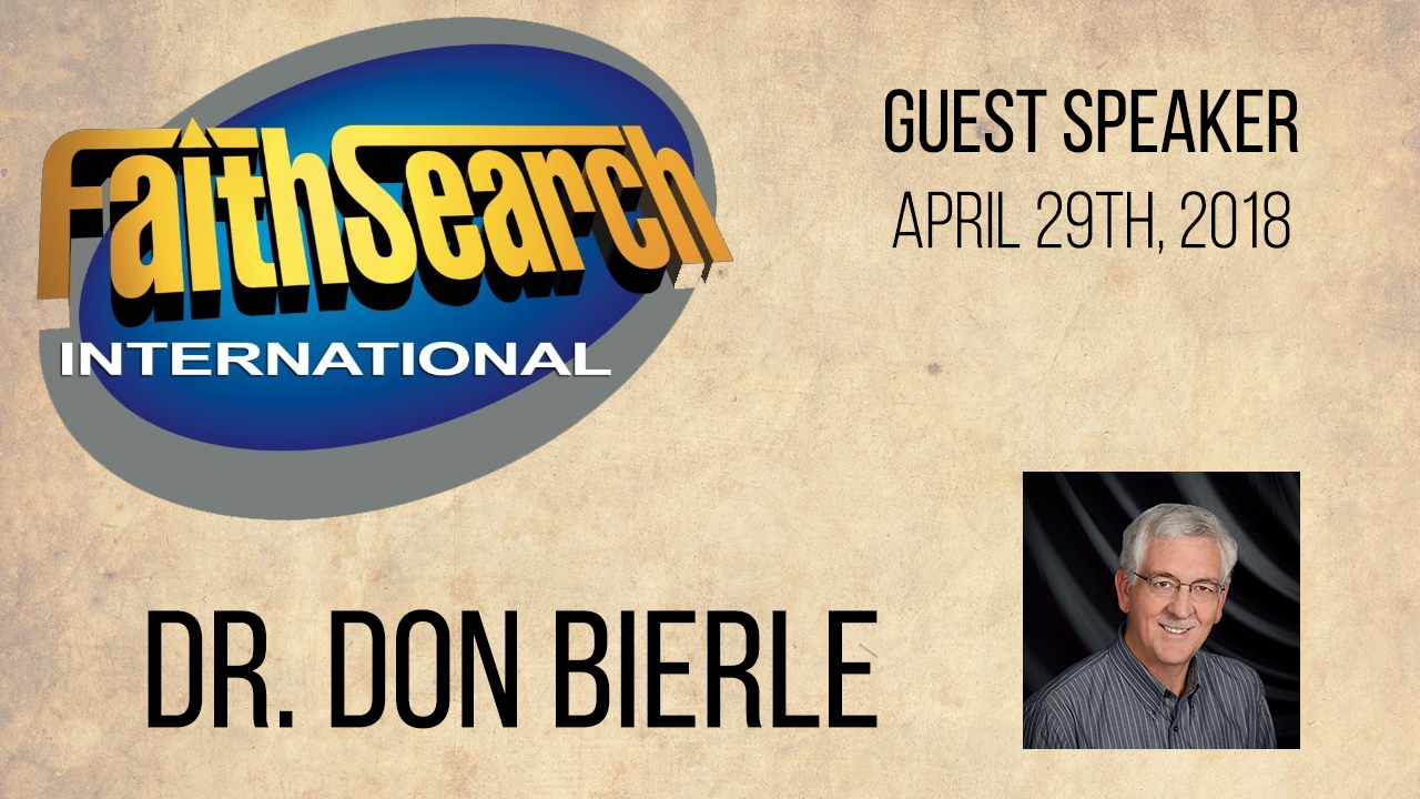 Guest Speaker - Dr. Don Bierle @ Oak Grove Church