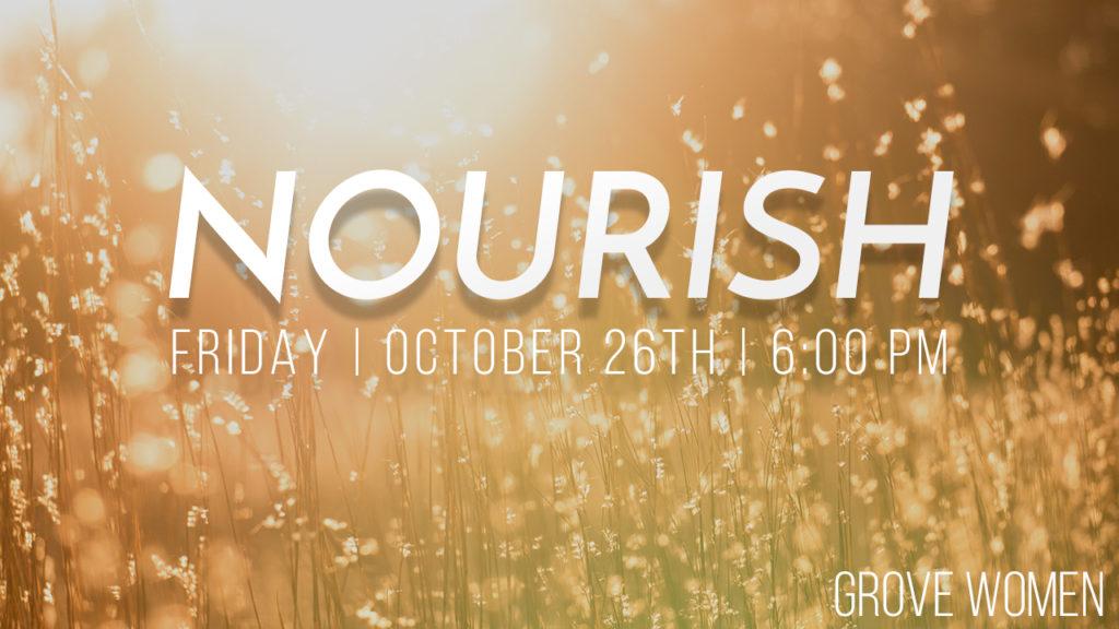 Nourish - Grove Women @ Oak Grove Church | Golden Valley | Minnesota | United States