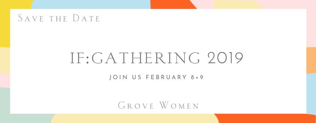 If: Gathering - Grove Women @ Oak Grove Church | Minneapolis | Minnesota | United States