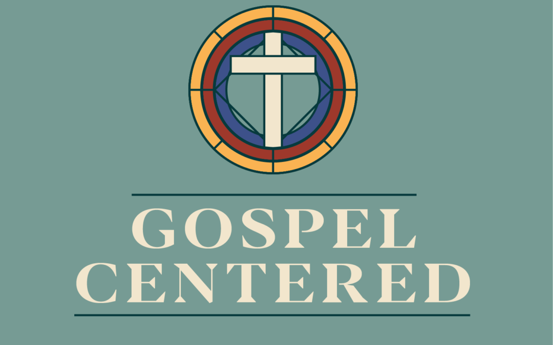 Gospel Centered Knowledge